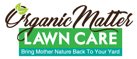 Organic Matter | Bring Mother Nature Back To Your Yard